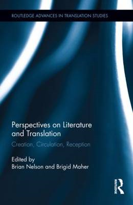 Perspectives on Literature and Translation: Creation, Circulation, Reception (BOK)