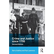 Crime and Justice since 1750 (BOK)