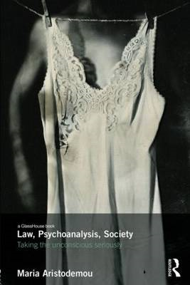 Law, Psychoanalysis, Society