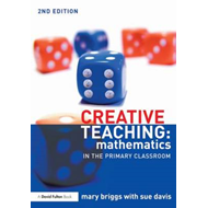 Creative Teaching: Mathematics in the Primary Classroom (BOK)