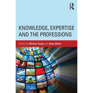 Knowledge, Expertise and the Professions (BOK)