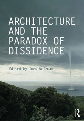 Architecture and the Paradox of Dissidence (BOK)