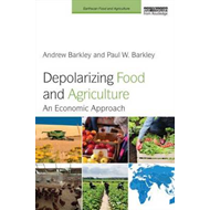 Depolarizing Food and Agriculture (BOK)