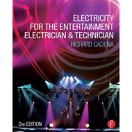 Electricity for the Entertainment Electrician & Technician (BOK)