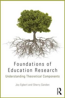 Foundations of Education Research: Understanding Theoretical Components (BOK)
