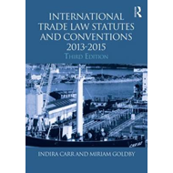 International Trade Law Statutes and Conventions 2013-2015 (BOK)