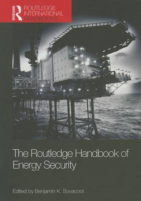 The Routledge Handbook of Energy Security (BOK)
