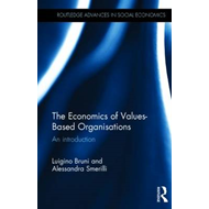 The Economics of Values-Based Organisations: An Introduction (BOK)