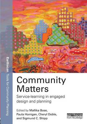 Community Matters: Service-Learning in Engaged Design and Pl (BOK)
