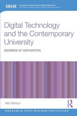 Digital Technology and the Contemporary University (BOK)