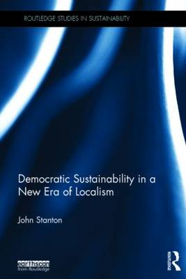 Democratic Sustainability in a New Era of Localism (BOK)