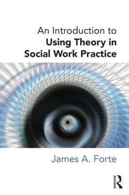 Introduction to Using Theory in Social Work Practice (BOK)