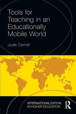 Tools for Teaching in an Educationally Mobile World (BOK)