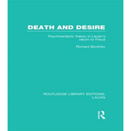 Death and Desire (RLE: Lacan) (BOK)