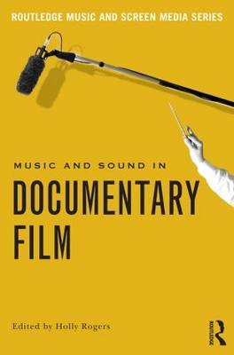 Music and Sound in Documentary Film (BOK)