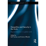Geopolitics and Security in the Arctic (BOK)