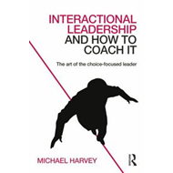 Interactional Leadership and How to Coach It (BOK)