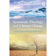 Systematic Theology and Climate Change (BOK)