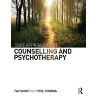 Core Approaches in Counselling and Psychotherapy (BOK)