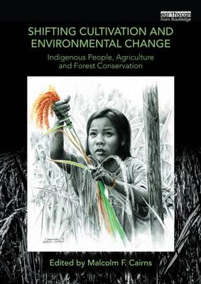 Shifting Cultivation and Environmental Change (BOK)
