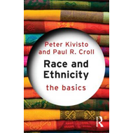 Race and Ethnicity: The Basics (BOK)