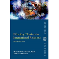 Fifty Key Thinkers in International Relations (BOK)