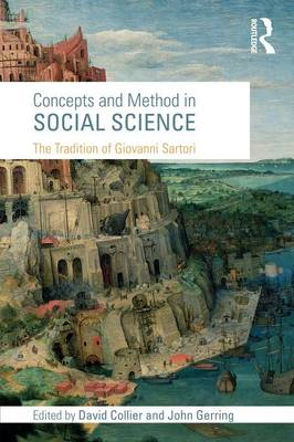 Concepts and Method in Social Science: The Tradition of Giovanni Sartori (BOK)