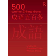 500 Common Chinese Idioms (BOK)