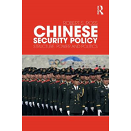 Chinese Security Policy: Structure, Power and Politics (BOK)