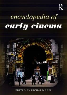 Encyclopedia of Early Cinema (BOK)