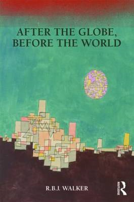 After the Globe, Before the World (BOK)