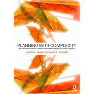 Planning with Complexity: An Introduction to Collaborative Rationality for Public Policy (BOK)