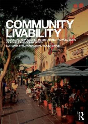 Community Livability: Issues and Approaches to Sustaining the Well-Being of People and Communities (BOK)