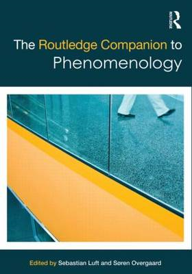 The Routledge Companion to Phenomenology (BOK)