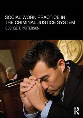 Social Work Practice in the Criminal Justice System (BOK)