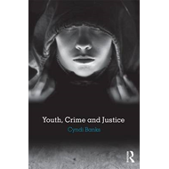 Youth, Crime and Justice (BOK)
