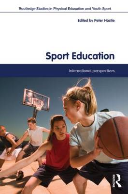 Sport Education: International Perspectives (BOK)