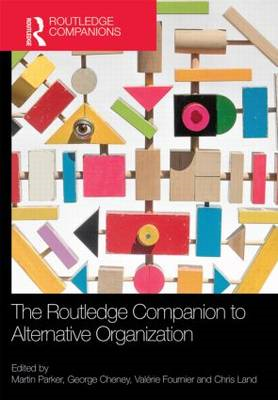Routledge Companion to Alternative Organization (BOK)