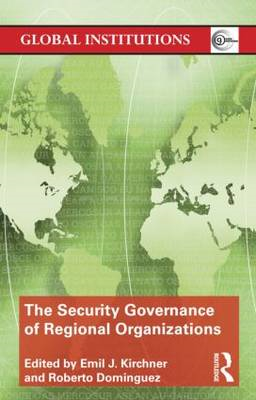 The Security Governance of Regional Organizations (BOK)