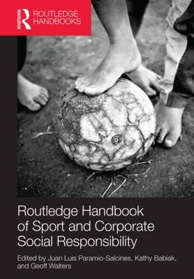 Routledge Handbook of Sport and Corporate Social Responsibility (BOK)