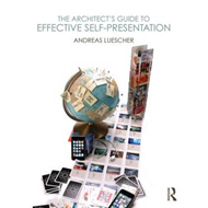 The Architect's Guide to Effective Self-Presentation (BOK)