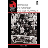 Rethinking the American Anti-war Movement (BOK)