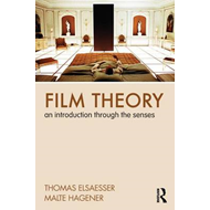 Film Theory: An Introduction Through the Senses (BOK)