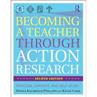Becoming a Teacher Through Action Research: Process, Context, and Self-Study (BOK)