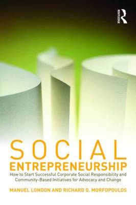 Social Entrepreneurship: How to Start Successful Corporate Social Responsibility and Community-based (BOK)