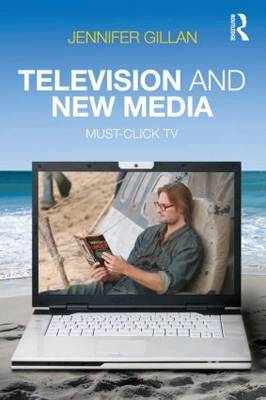 Television and New Media: Must-click TV (BOK)