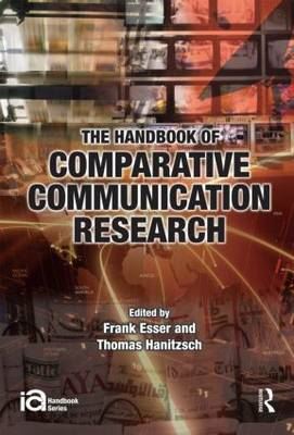 The Handbook of Comparative Communication Research (BOK)
