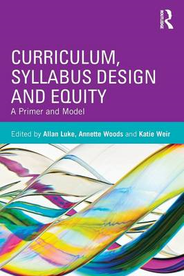 Curriculum, Syllabus Design and Equity: A Primer and Model (BOK)