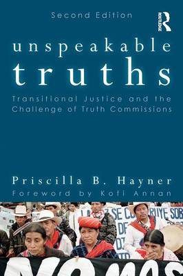 Unspeakable Truths: Transitional Justice and the Challenge of Truth Commissions (BOK)