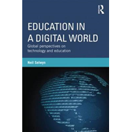 Education in a Digital World (BOK)